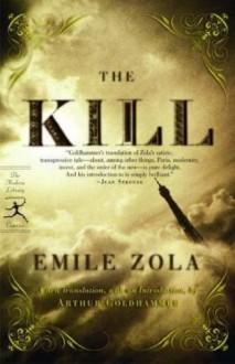 The Kill - Émile Zola, Arthur Goldhammer