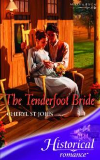 The Tenderfoot Bride (Historical Romance) (Historical Romance) - Cheryl St.John