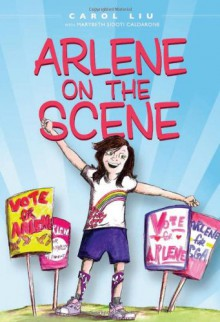 Arlene on the Scene - Carol Liu