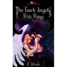 The Dark Angels: With Wings - Z. Allora