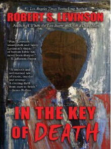 In the Key of Death - Robert S. Levinson