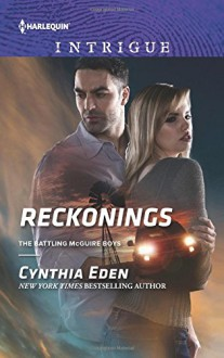 Reckonings (The Battling McGuire Boys) - Cynthia Eden