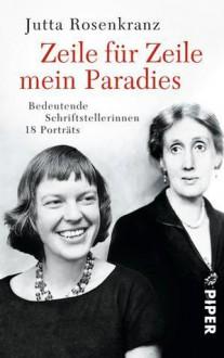 Zeile für Zeile mein Paradies - Jutta Rosenkranz