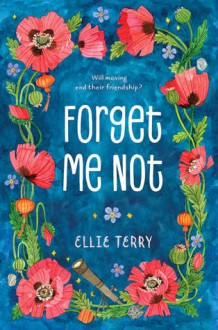 Forget Me Not - Ellie Terry