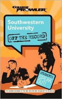 Southwestern University: College Prowler Off the Record - Kim Moreau