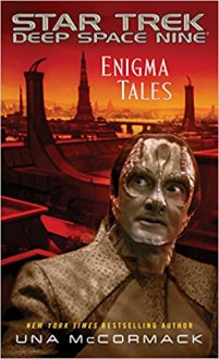 Enigma Tales (Star Trek: Deep Space Nine) - Una McCormack