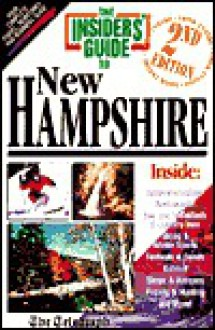 Insiders' Guide to New Hampshire - Nancy Elcock, Sally Wilkins