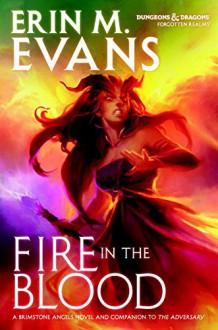 Fire in the Blood (Forgotten Realms) - Erin M. Evans