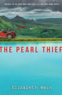 The Pearl Thief - Elizabeth Wein