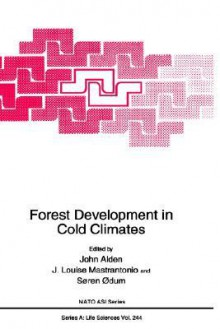 Forest Development in Cold Climates - John Alden