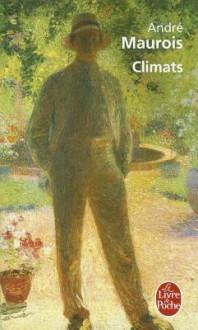 Climats - André Maurois