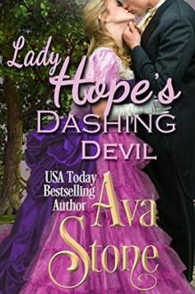 Lady Hope's Dashing Devil - Ava Stone