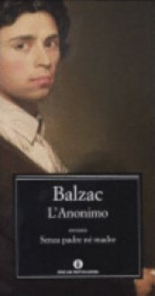 L'anonimo - Paola Decina Lombardi, Honoré de Balzac
