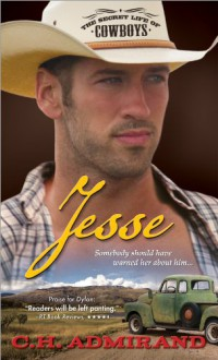 Jesse (The Secret Life of Cowboys) - C.H. Admirand