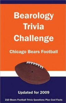 Bearology Trivia Challenge: Chicago Bears Football - Ann E. Wilson