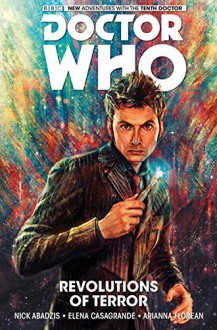 Doctor Who: The Tenth Doctor Vol.1 - Nick Abadzis,Elena Casagrande,Arianna Florian