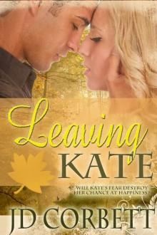 Leaving Kate - JD Corbett