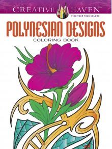 Creative Haven Polynesian Designs Coloring Book (Adult Coloring) - Erik Siuda