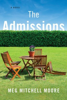 The Admissions - Meg Mitchell Moore