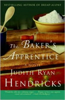 Baker's Apprentice - Judith R. Hendricks