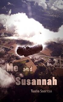 Me and Susannah - Tuulia Saaritsa