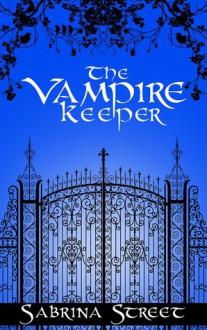 The Vampire Keeper - Sabrina Street