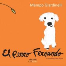 El perro fernando - Mempo Giardinelli