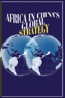 Africa in China's Global Strategy (PB) - Marcel Kitissou