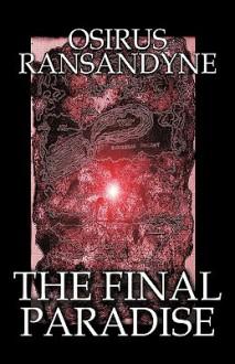 The Final Paradise - Osirus Ransandyne