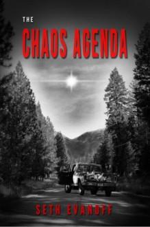 The Chaos Agenda - Seth Evanoff