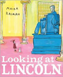 Looking at Lincoln -