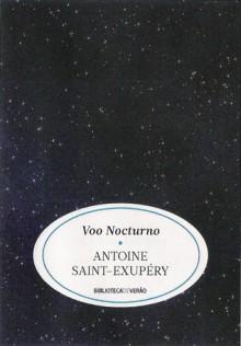 Voo Nocturno - Antoine de Saint-Exupéry