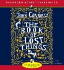 The Book of Lost Things - John Connolly, Steven Crossley