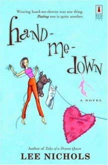 Hand-Me-Down - Lee Nichols