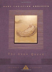 The Snow Queen - Hans Christian Andersen,T. Pym