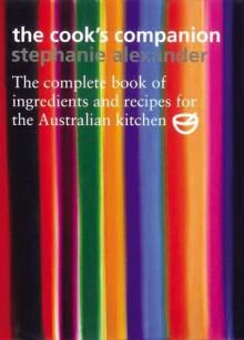 The Cook's Companion 2 - Stephanie Alexander