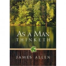 As A Man Thinketh - James Allen, New Century Books