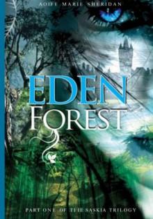 Eden Forest - Aoife Marie Sheridan