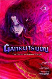 Gankutsuou: The Count of Monte Cristo, Vol. 3 - Yura Ariwara,Mahiro Maeda