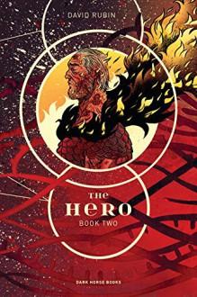 The Hero: Book Two - David Rubin,David Rubin