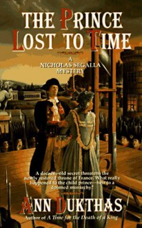 The Prince Lost to Time - Ann Dukthas