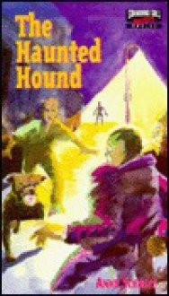 The Haunted Hound - Anne Schraff, Carol Newell