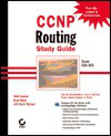 CCNP: Routing Study Guide Exam 640-503 [With CDROM] - Todd Lammle, Kevin Wallace, Sean Odom