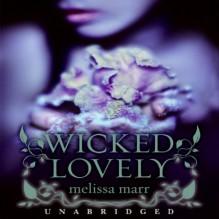 Wicked Lovely - Melissa Marr,Alyssa Bresnahan