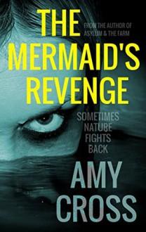 The Mermaid's Revenge - Amy Cross