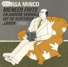 Meneer Frits en andere verhalen uit de vijftiger jaren - Marga Minco