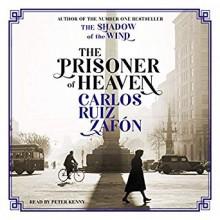 The Prisoner of Heaven - Carlos Ruiz Zafón, Peter Kenny