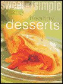 "Desserts (""Australian Women's Weekly"" Home Library) - Mary Coleman"