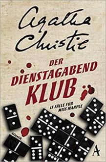 Der Dienstagabend-Klub - Agatha Christie