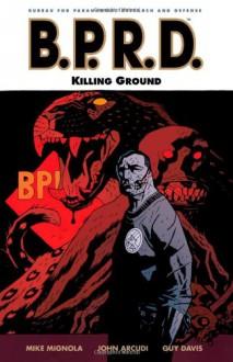 B.P.R.D., Vol. 8: Killing Ground - Mike Mignola, John Arcudi, Guy Davis